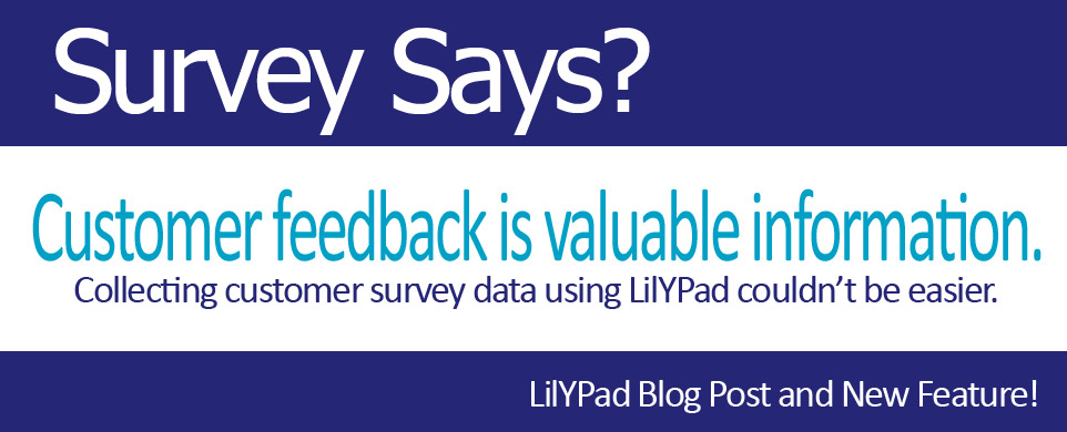 LilYPad: collecting customer data make easy with customer surveys