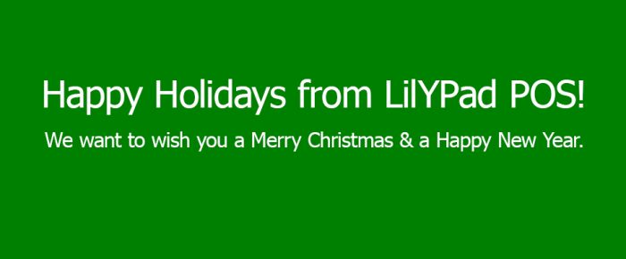 Happy Holidays from LilYPad POS!